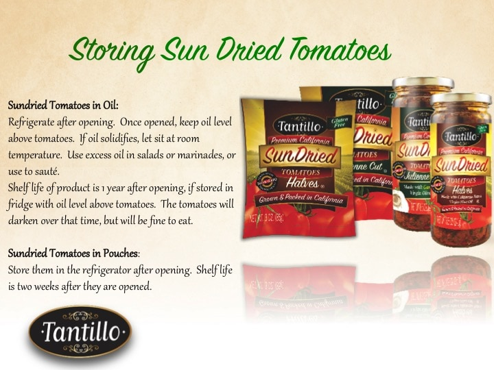 How To Store Tantillo Sundried Tomatoes